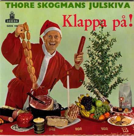 Thore Skogmans julskiva  Omslaget där Thore klappar kött har rönt stor uppmärksamhet runt om på världens julbloggar. Vi förstår världens alla julbloggar.