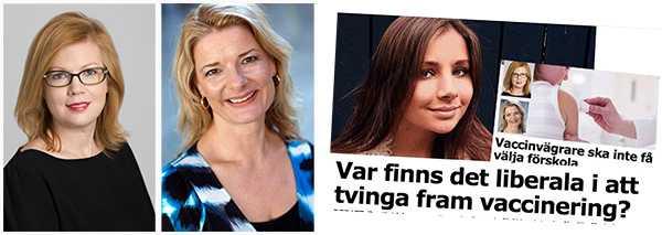 """Anna Starbrink och Lotta Edholm: """"Friheten att avstå vaccin kan hamna i konflikt med andras frihet: Friheten att inte utsättas för smitta."""""""