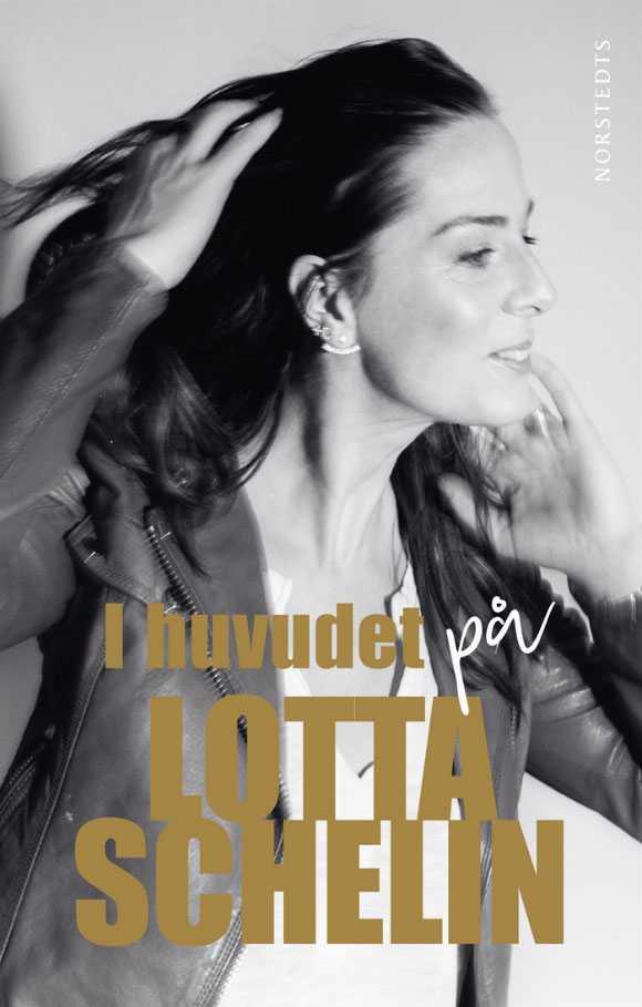 """""""I huvudet på Lotta Schelin"""" släpps i dag, 30 september."""