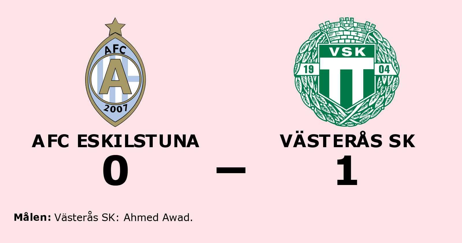 Ahmed Awad avgjorde när Västerås SK sänkte AFC Eskilstuna