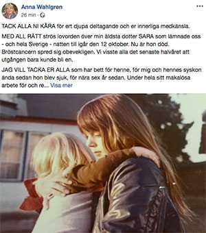 Anna Wahlgren skrev på sin Facebooksida om dotterns död.