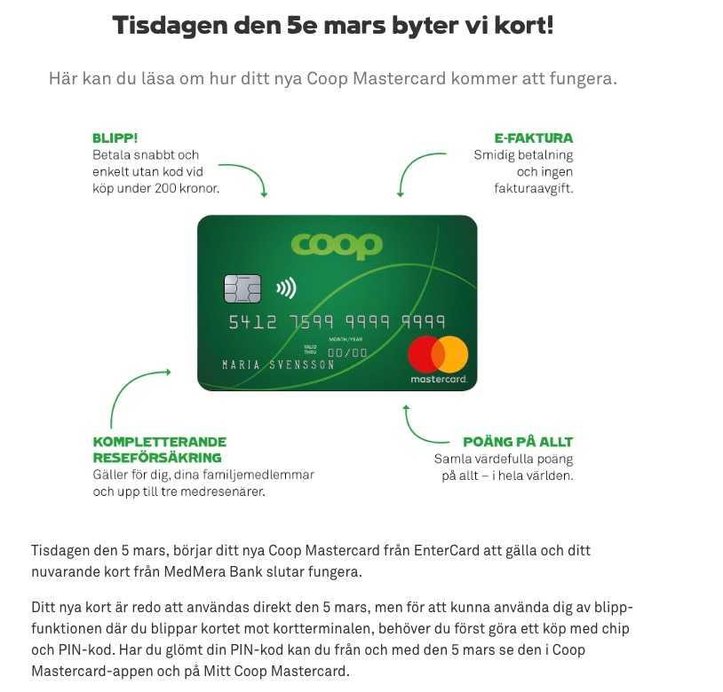 3ee04a47dfc207 Efter kortbytet har många kunder haft frågor och behövt hjälp utan att  lyckas. Coops nya kort.