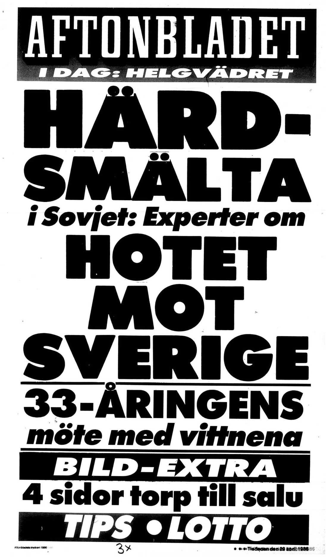 Aftonbladets löpsedel från inledningsskedet.