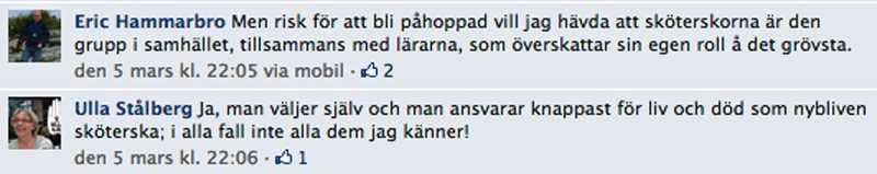 I ett kommentarsflöde diskuterade Eric Hammarbro (S) och Ulla Stålberg (M) sjuksköterskornas och lärarnas självuppfattning.