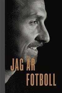 """Zlatans nya bok """"Jag är fotboll"""""""