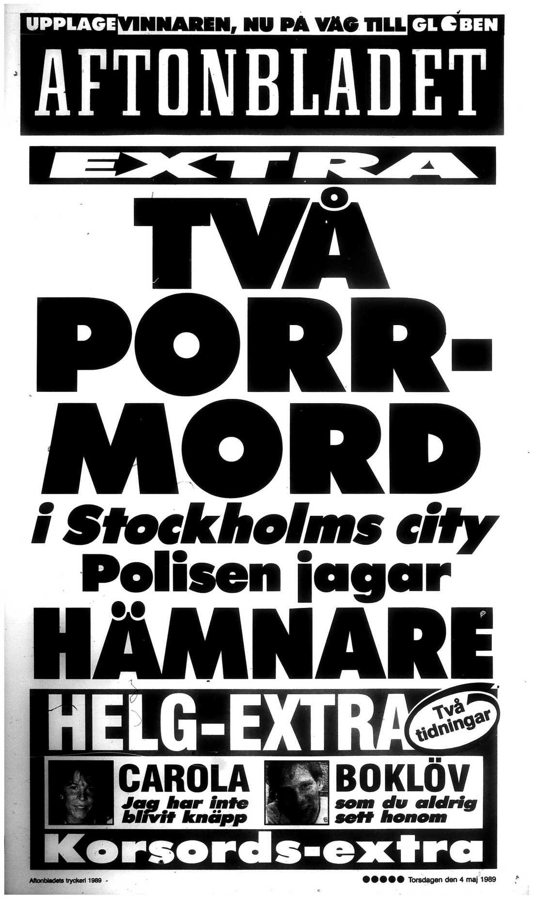 """De så kallade """"porrmorden"""" slogs upp stort i Aftonbladet och andra medier under 1989."""
