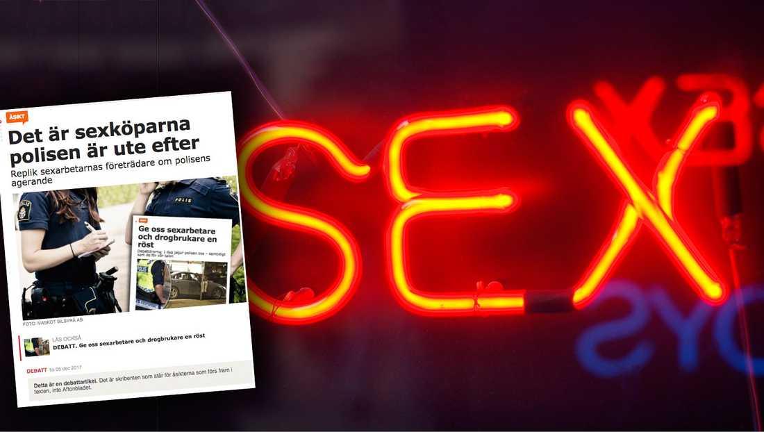 Sexköpslagslobbyn tjänar pengar på att måla upp ett narrativ där sexarbetare enbart är offer utan egen makt att påverka, skriver debattörerna.