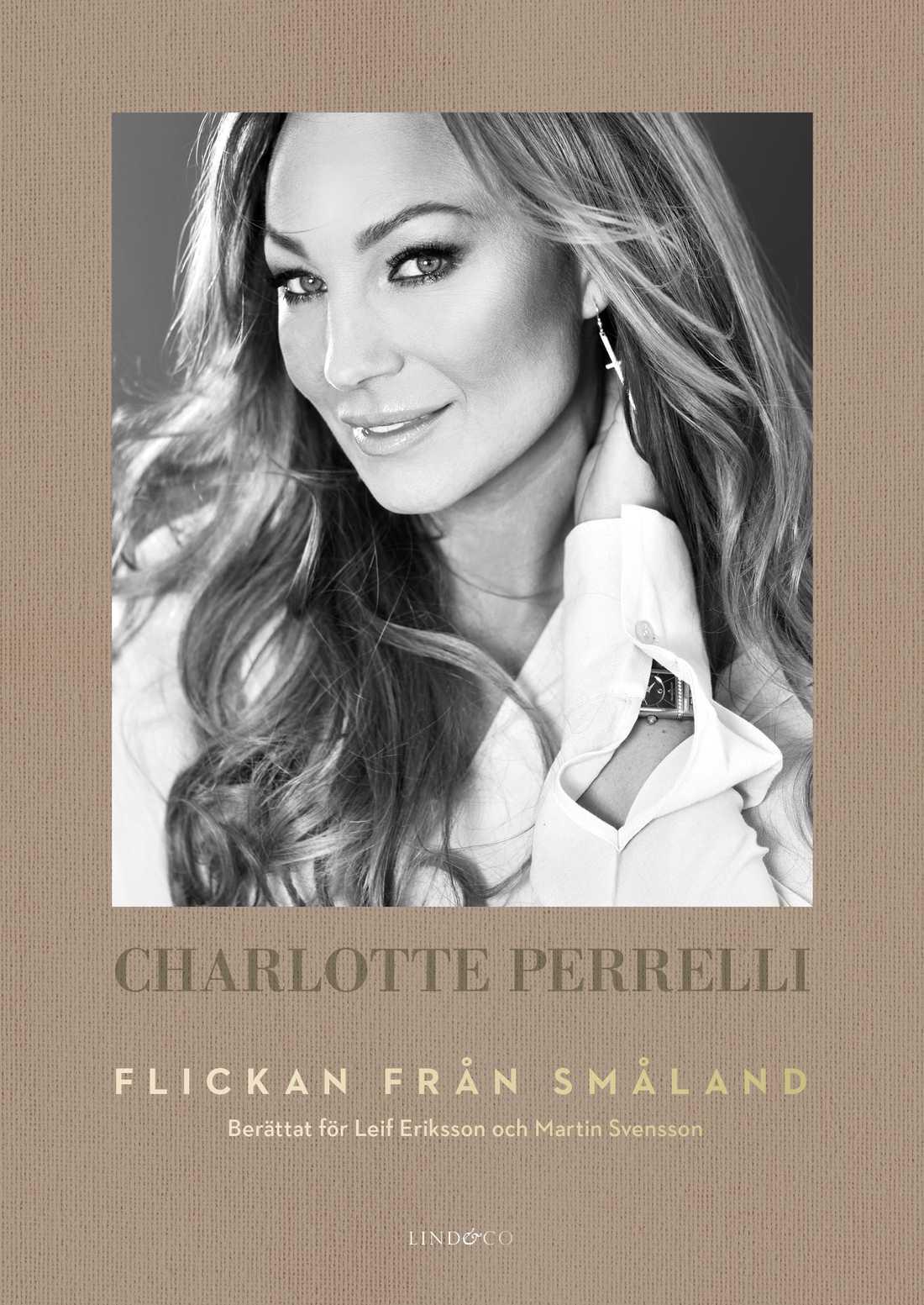 """Charlotte Perrellis självbiografi """"Flickan från Småland"""""""