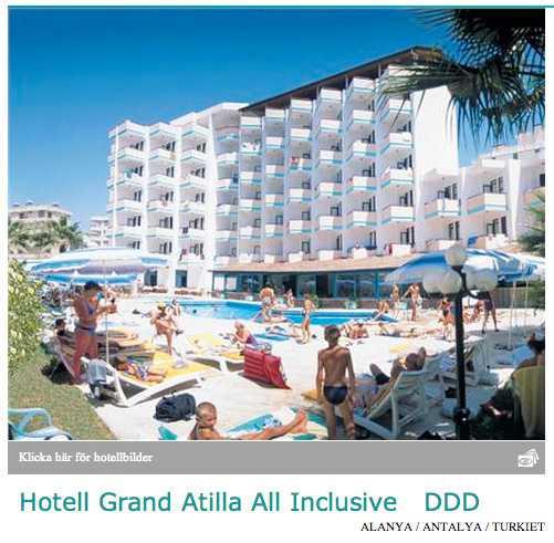 Grand Atilla Hotel i turksika Alanya beskrivs av arrangören Detur som ett omtyckt mellanklass all inclusive-hotell nära stranden, med bufférestaurang och enkla men ljusa och trevliga dubbelrum.