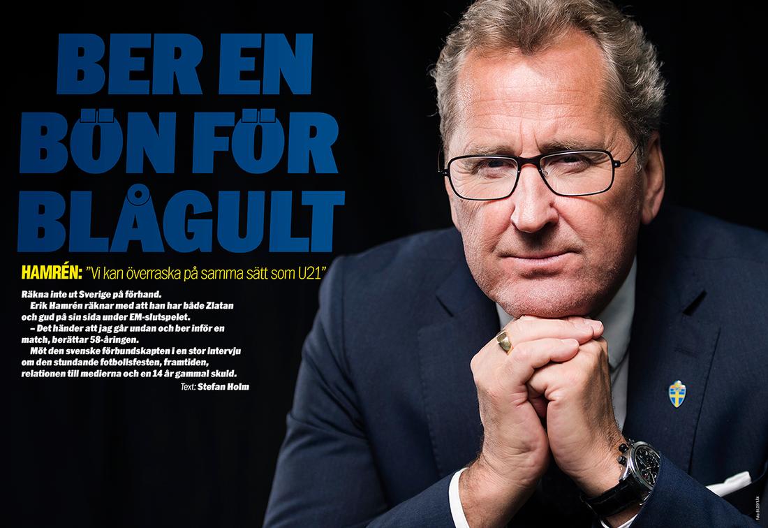 """Stor intervju med Erik Hamrén: """"Det händer att jag går undan och ber en bön."""""""