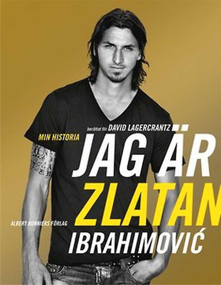 Boken om Zlatan Ibrahimovic – där han avslöjar allt.