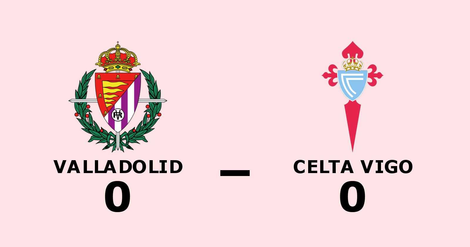 Mållöst mellan Valladolid och Celta Vigo