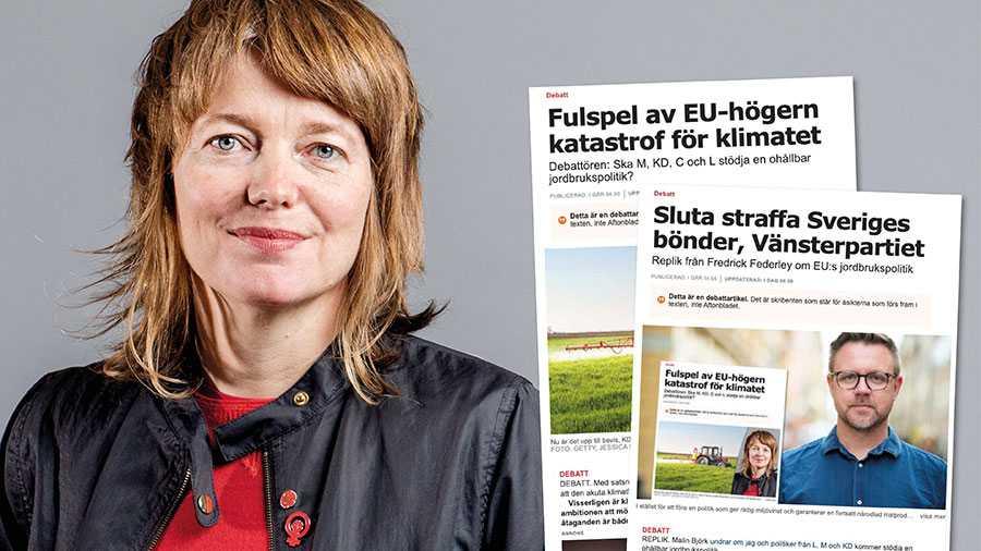 Jag och Vänsterpartiet vill inte straffa eller detaljreglera Sveriges bönder. Vi vill helst se att Sverige själva bestämmer över jordbruket, och vi vill rädda kvar en jord att bruka för dem och för våra barn, skriver Malin Björk.