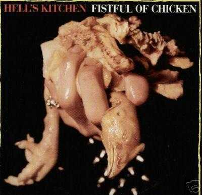 Hells Kitchen - Fistful Of Chicken ???