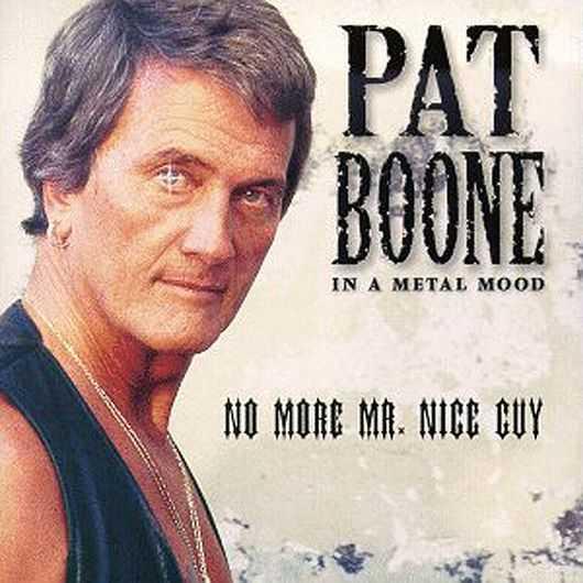 """Pat Boone - Nor more Mr. Nice Guy  Här har sydstatsgospelkungen Pat Boone tagit på sig skinnvästen och är i """"Metal Mood"""". Observera den heta blinkningen och det luriga smajlet. Hela omslaget signalerar lurifax."""
