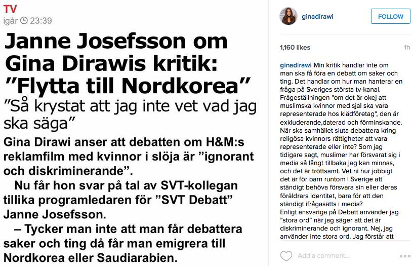 Gina Dirawi gav en motkommentar via sitt Instagramkonto