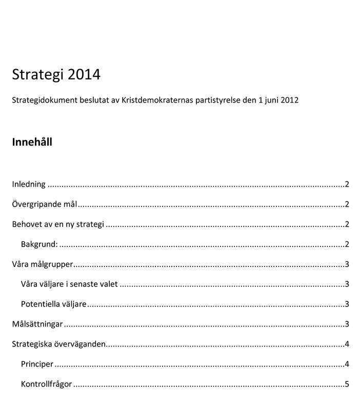 Strategi 2014. Dokumentet som avslöjar den nya strategin: Stjäla väljare av Moderaterna.
