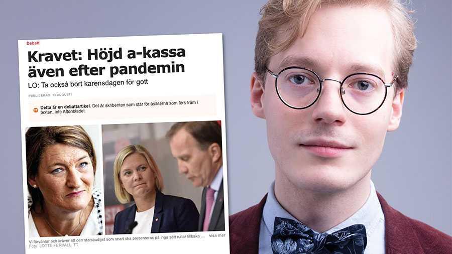Sverige behöver fler människor i arbete för att ta oss igenom krisen. LO vill tvärtom försvåra återhämtningen, skriver Caspian Rehbinder, Timbro.