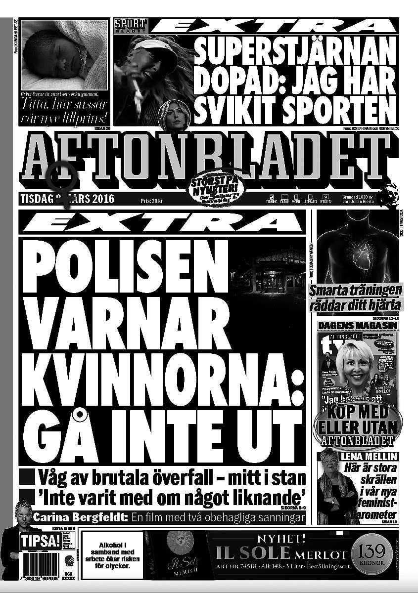 RYGGEN ÄR ALDRIG FRI Polisens varning i Östersundvisar att tjejer och kvinnor inte kan gå ut utan ständigt vara på sin vakt.