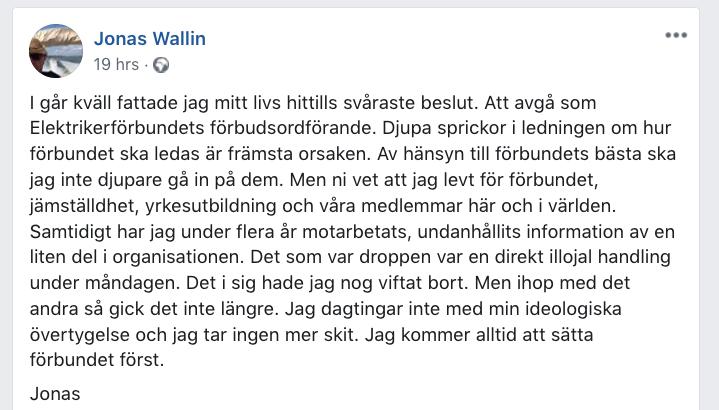 Jonas Wallins eget inlägg på Facebook om varför han lämnar.