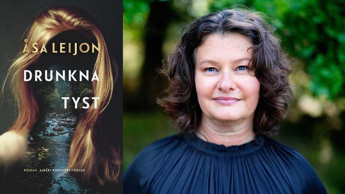 """Åsa Leijon (född 1968) arbetar som gymnasielärare. """"Drunkna tyst"""" är hennes debutroman."""