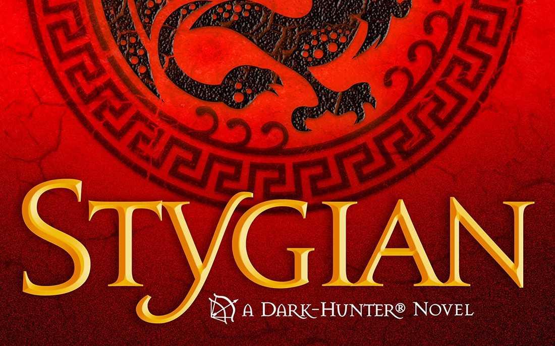 Stygian: den 27e delen av Sherrilyn Kenyons Dark Hunter-serie.