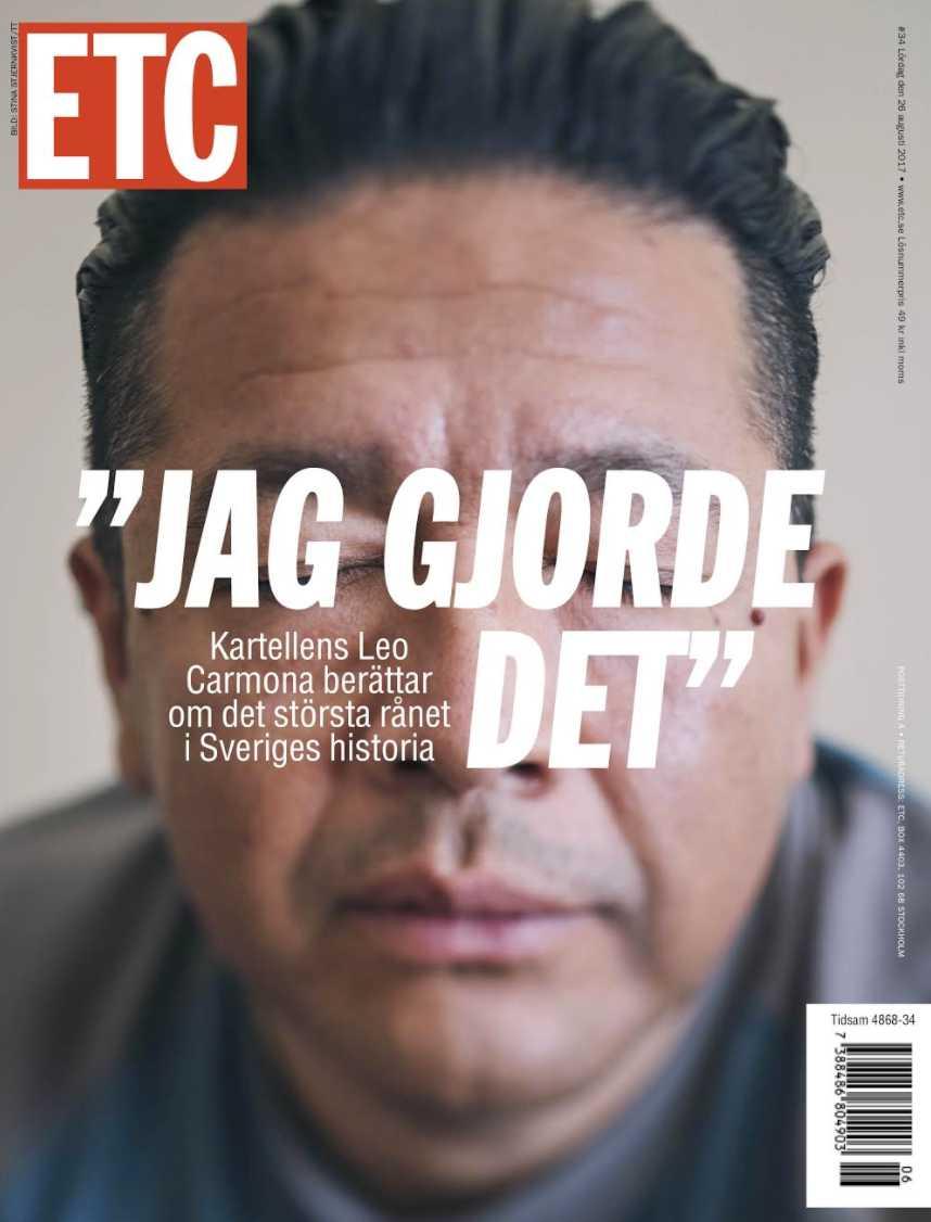 Omslaget till Nyhetsmagasinet ETC där Leo Carmona erkänner sin inblandning i Arlandarånet