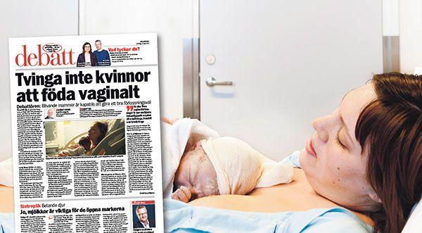 """""""Att öka andelen kejsarsnitt är inte en lämplig stark preventiv åtgärd för att minska antalet förlossningsrädda kvinnor och bäckenbottenskador."""" skriver barnmorskor i en replik på Fredrik Lundgren."""
