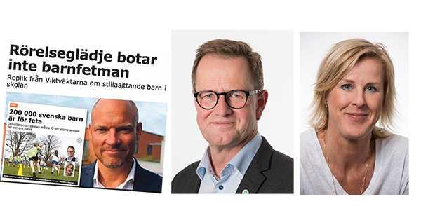 Stefan Jutterdal och Åsa Fahlén: Det är viktigt att det skapas förutsättningar för barns rörelse, på ett inkluderande sätt. Vi ville inte diskutera fetma.