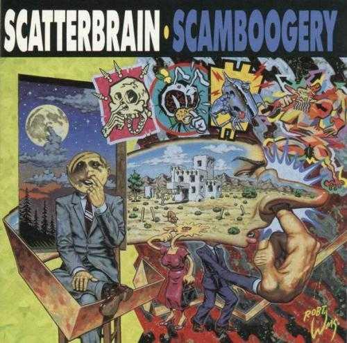 Scaterbrain - Scamboogery  Varning: Alltför mycket tittande på Scaterbrains omslag kan ge en LSD-liknande snedtripp