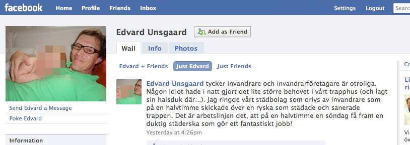Omdiskuterat Edvard Unsgaard, Fredrik Reinfeldts pressekreterare, lade ut sin omdebatterade statusrad i går på Facebook.