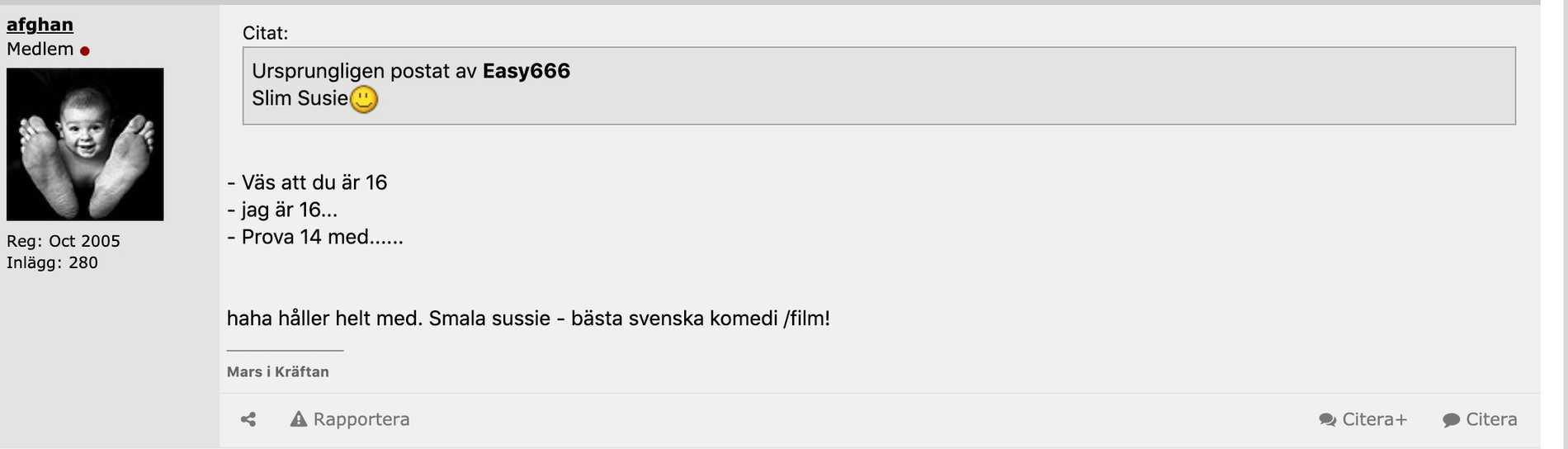 "Både ""afghan"" och Fogelklou har Smala Sussie som favoritfilm."