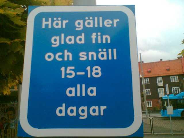 """Det får inte bli för mycket av det goda. """"Skylt vid Redbergsplatsen i Göteborg"""", skriver Jeanette Nylander."""