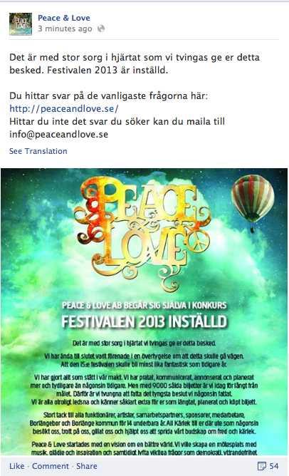 Peace & Love meddelade nyheten på Facebook under tisdagsförmiddagen.