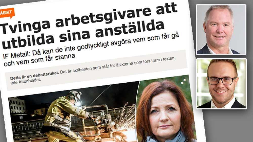 Det vi aldrig kan acceptera är att företag ska tvingas ansvara för samhällets allmänna kompetensutveckling eller för att kompetensutveckla sina medarbetare för nästa anställning, skriver Fredrik Gunnarsson,  Industriarbetsgivarna och Joel Andersson, Ikem.