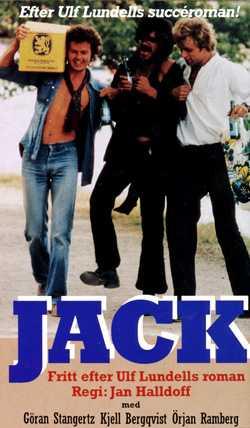 Som Jack i filmen med samma namn, efter Ulf Lundells roman. Tillsammans med Kjell Bergqvist och Örjan Ramberg.