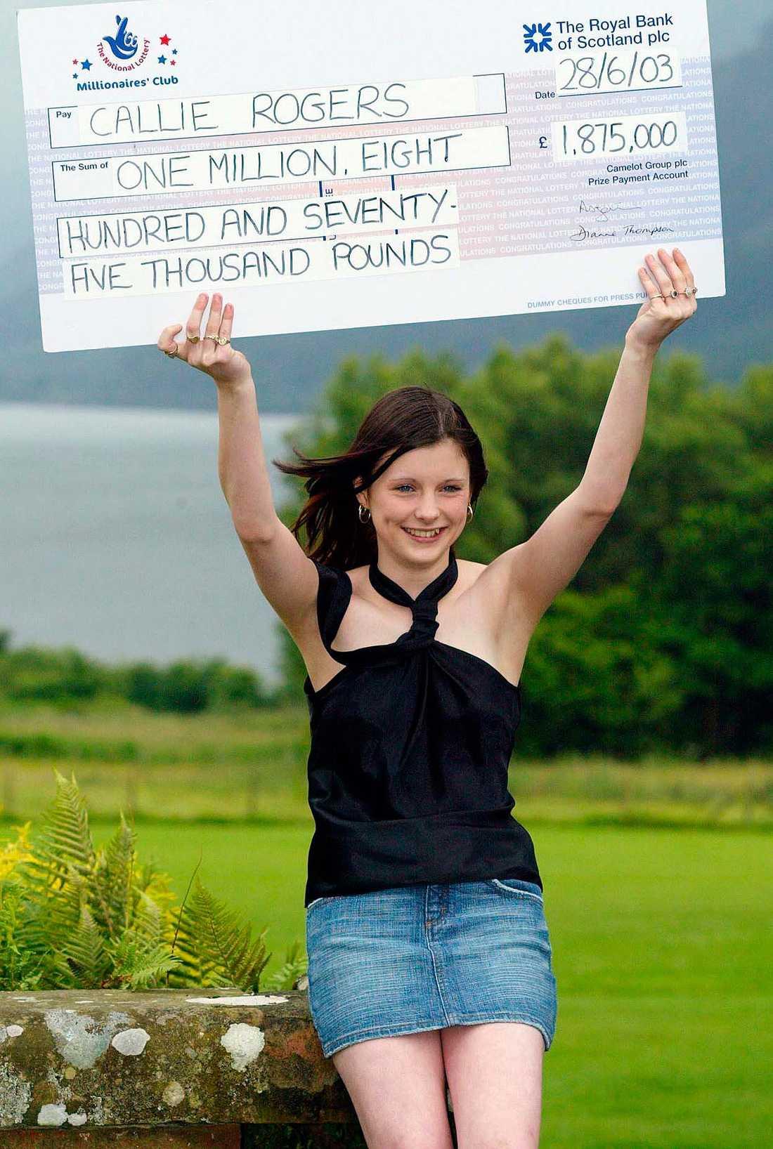 Tidernas yngsta miljonvinnare Callie Rogers vann 1,9 miljoner pund 2003, endast 16 år gammal.
