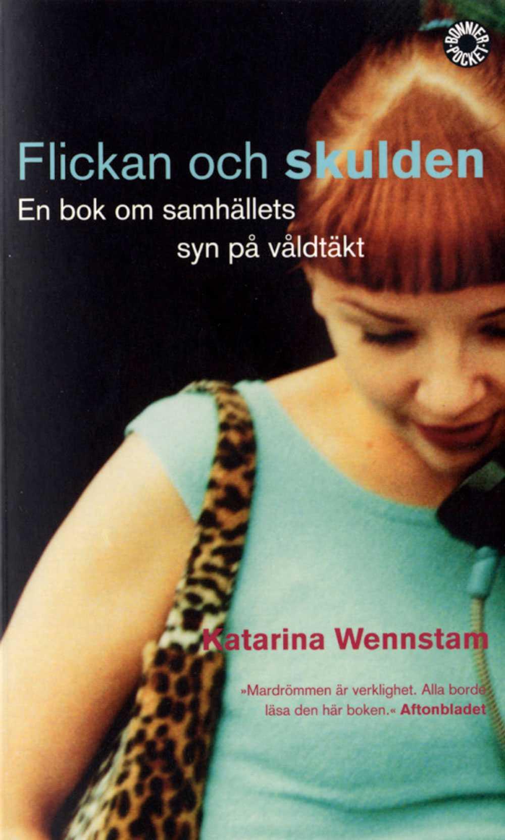 """""""Flickan och skulden - en bok om samhällets syn på våldtäkt"""" av Katarina Wennstam handlar om ett flertal svenska gruppvåldtäktsmål."""