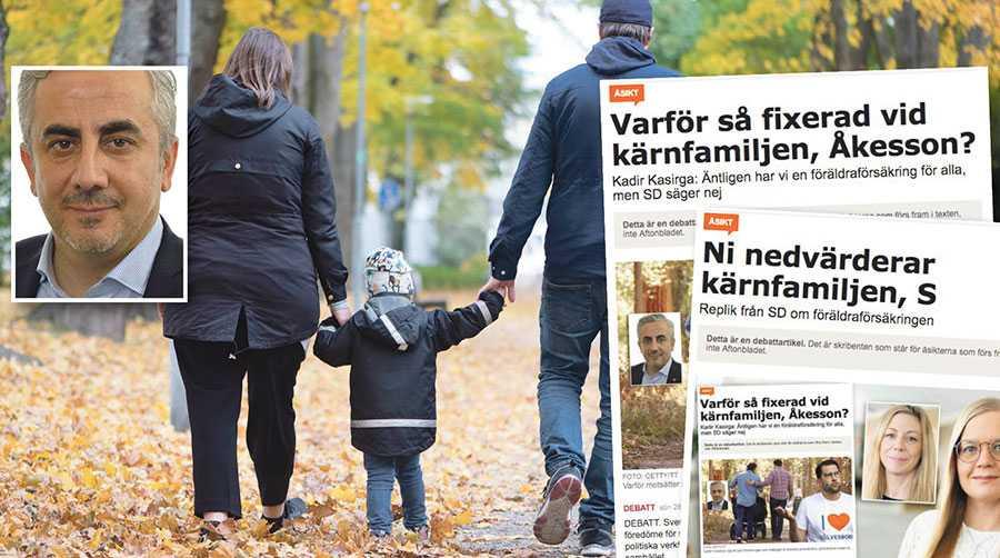 Vi nedvärderar inte kärnfamiljer, för oss har alla familjer samma värde, det är sunt förnuft för oss, skriver Kadir Kasirga.