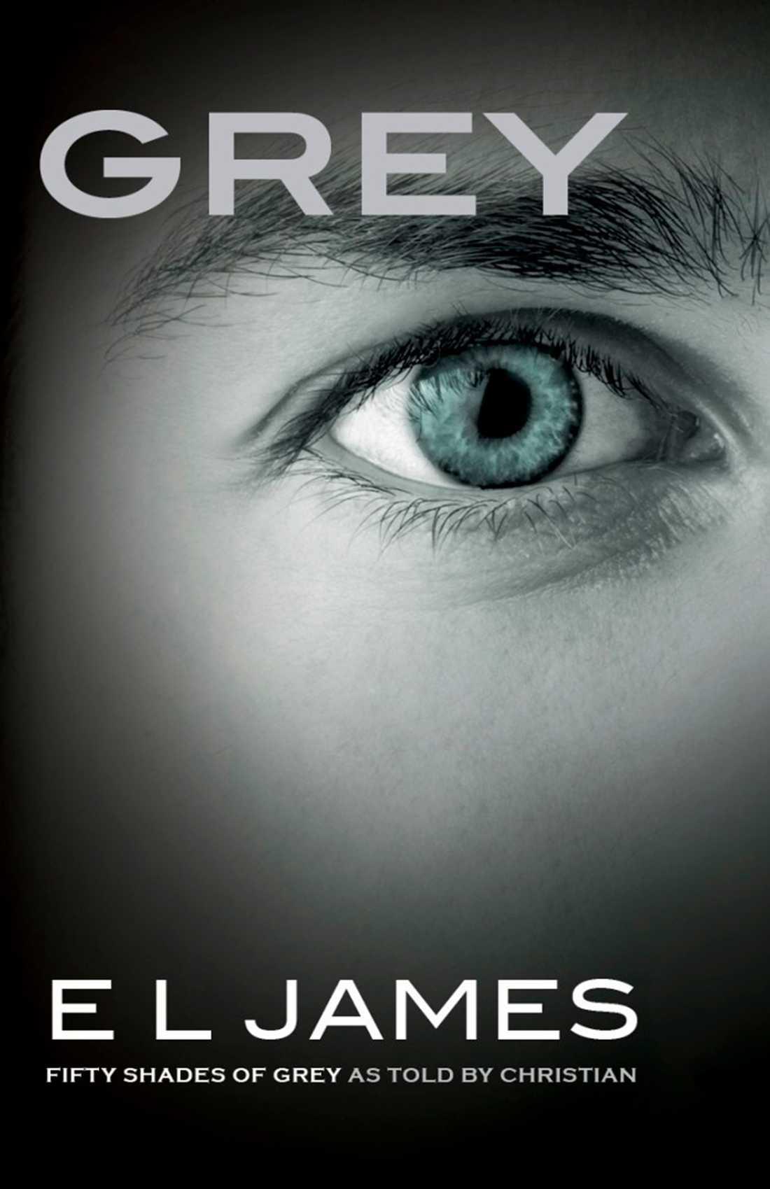 """Omslaget till nya """"Fifty shades""""-boken, ur karaktären Christian Greys synvinkel."""
