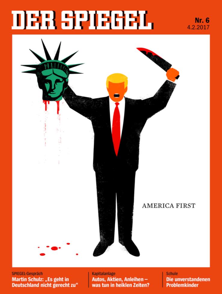 """När Donald Trump blev president gjorde tyska veckomagasinet Der Spiegel en kontroversiell förstasida där presidenten skurit huvudet av frihetsgudinnan, med rubriken """"America First""""."""