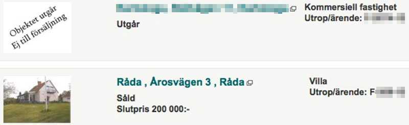 Kronofogden drog tillbaka försäljningen av Stockholmsadvokatens fastighet. Aina Nilssons hus - annonsen under advokatens - gick däremot till försäljning.