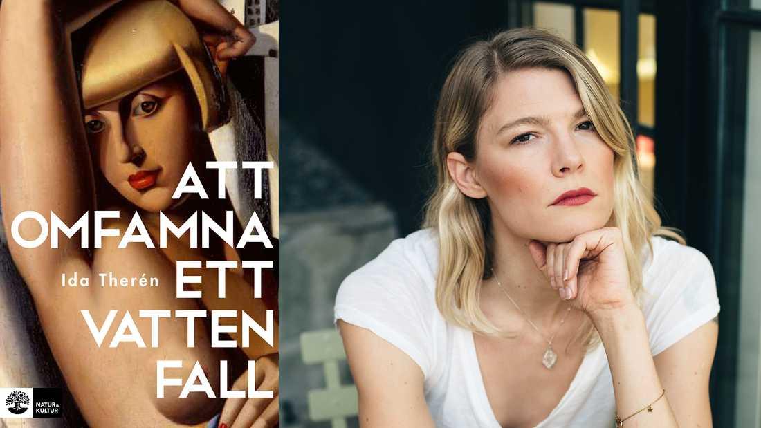 """Kulturjournalisten Ida Therén  romandebuterar med """"Att omfamna ett vattenfall""""."""