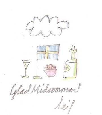 Leif Eriksson ritade en midsommarhälsning från Gotland.