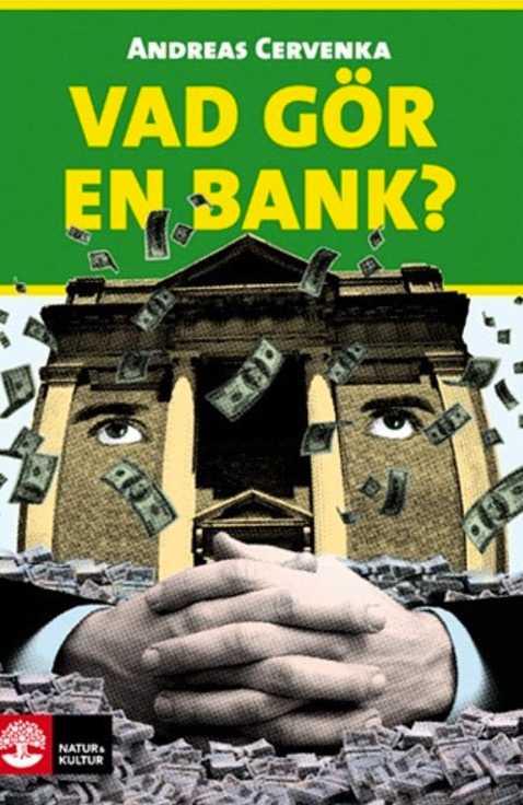 """Cervenka roar och oroar med """"Vad vad gör en bank?""""."""