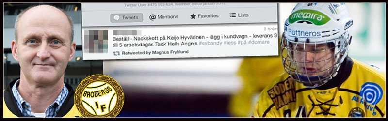 Brobergs tränare Michael Bratt och lagkapten Magnus Fryklund retweetade det hotfulla inlägget efter matchen.