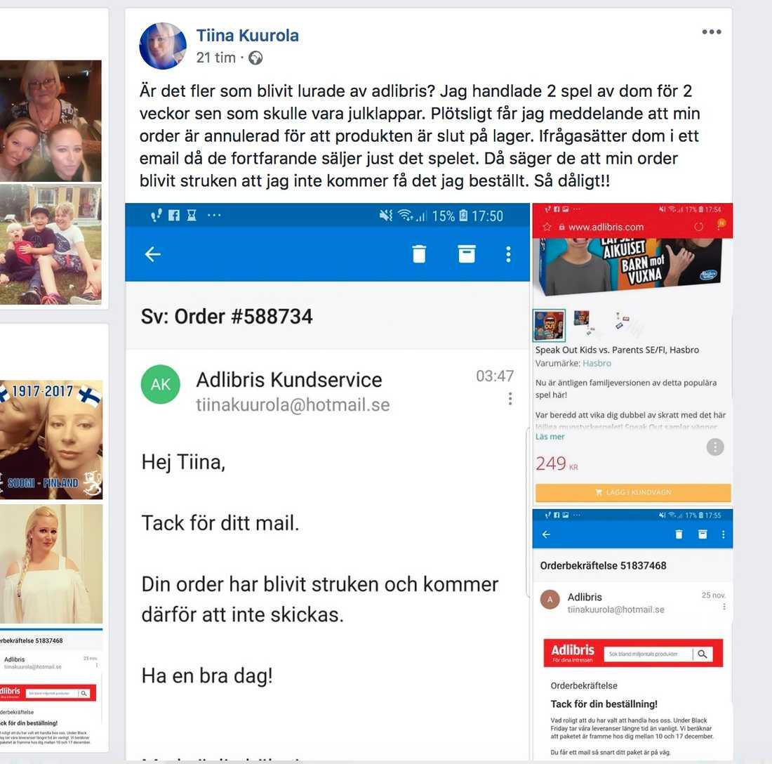 Tiina Kuurola, 35, har anmält Adlibris till Konsumentverket, efter att de strök hennes beställning av spel, julklappar till hennes son och systerson. Hon känner sig lurad, eftersom även hon köpte spelen till ett specialpris under Black Friday. Efter Tiinas inlägg på Facebook skriver flera att de nu avbeställt sina varor på grund av detta.