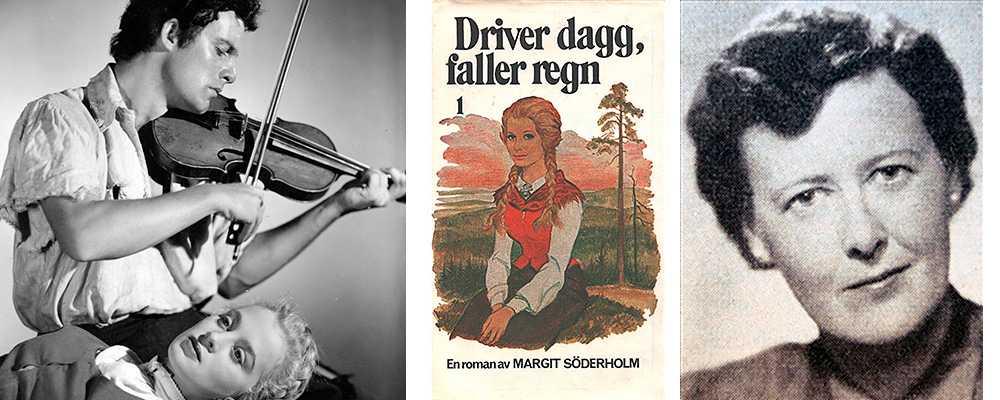 """""""Driver dagg faller regn"""" från 1943 blev Margit Söderholms genombrott. Den blev film 1946 med Alf Kjellin och Mai Zetterling."""