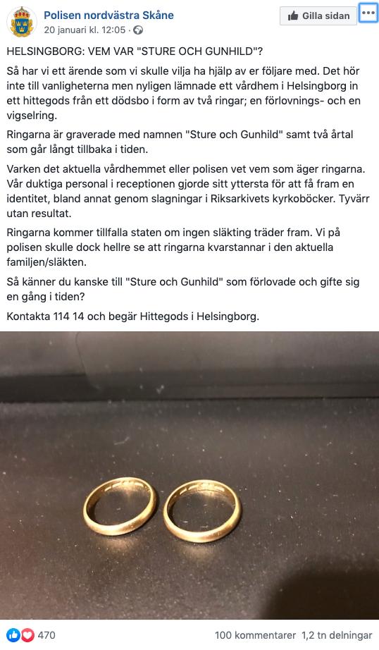 I somras hittades två ringar, en förlovnings- och en vigselring, i ett låst skåp på ett vårdboendet i Ödåkra. Ägarna till kärleksbeviset har jagats, men utan resultat.