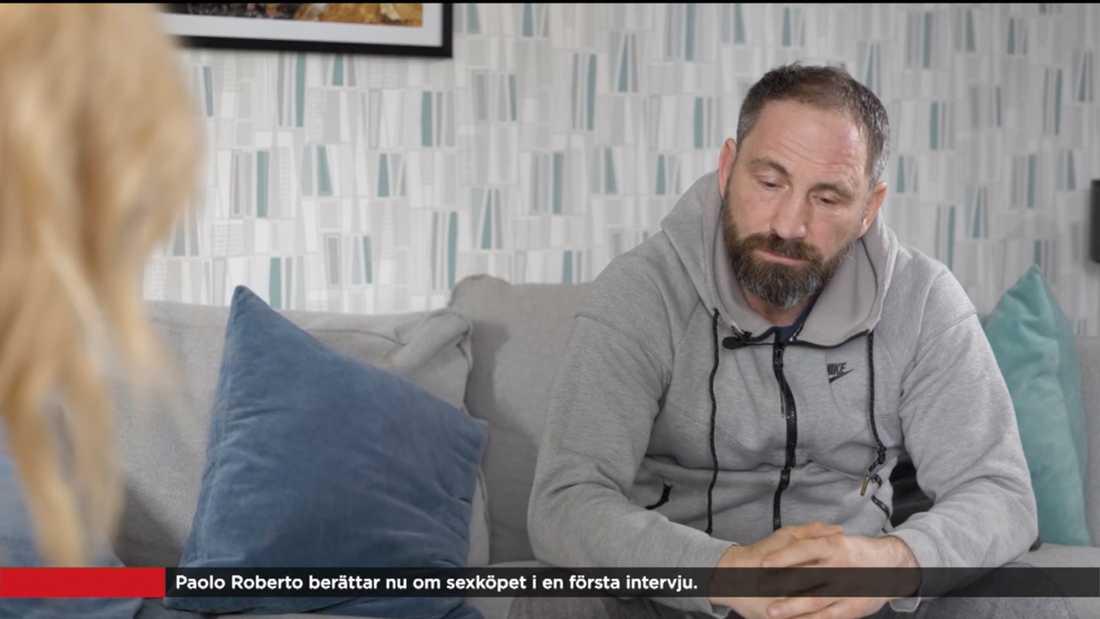 Paolo Roberto talade ut i TV4 efter det misstänka sexköpet natten mellan torsdag och fredag i en intervju med Jenny Strömstedt.